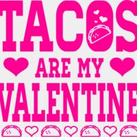 Julia Salas Tacos are my Valentine Back DTG Thumbnail